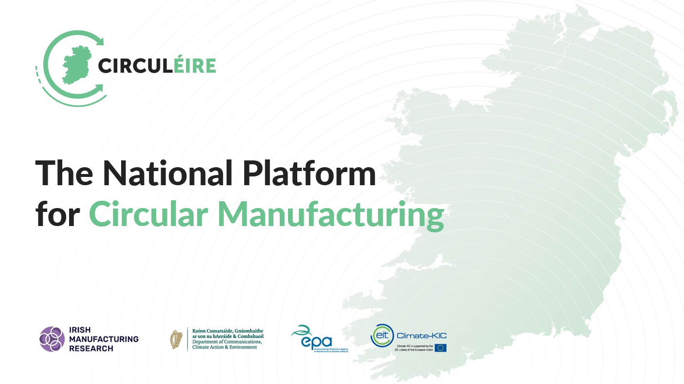 CIRCULEIRE is the National Platform for the circular economy in Ireland
