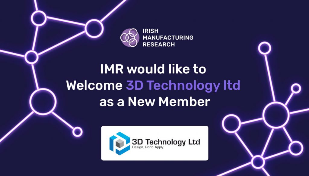 IMR Welcome 3D Technologies as New Members